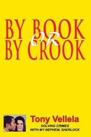 Cover of: By Book or by Crook | Tony Vellela