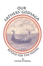 Cover of: Our Fathers' Godsaga: Retold for the Young