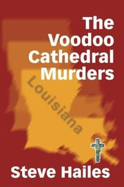 Cover of: The Voodoo Cathedral Murders | Steve Hailes