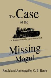 Cover of: The Case of the Missing Mogul | C. B. Eaton