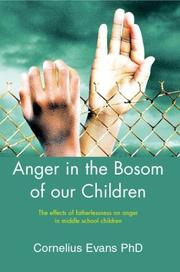 Cover of: Anger in the Bosom of Our Children | Evans, Ph.D. Cornelius