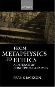 Cover of: From Metaphysics to Ethics | Frank Jackson