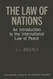 The law of nations by J. L. Brierly