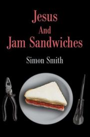 Cover of: Jesus and Jam Sandwiches | Simon Smith