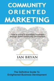 Cover of: Community-Oriented Marketing | Ian Bryan
