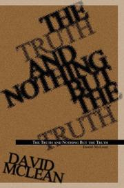 Cover of: The Truth and Nothing but the Truth | David McLean
