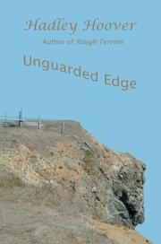 Cover of: Unguarded Edge | Hadley Hoover