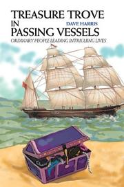 Cover of: Treasure Trove In Passing Vessels | Dave Harris