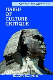 Cover of: Haiku of Culture Critique | David D. Yun