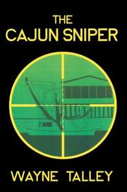 Cover of: The Cajun Sniper | Wayne Talley
