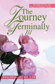Cover of: The Journey Of The Terminally Ill | Erin McGraw