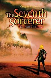 Cover of: The Seventh Sorcerer | Gregory P. Harris