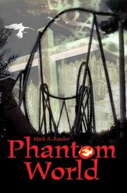 Cover of: Phantom World by Mark A. Roeder