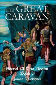 Cover of: The Great Caravan | James L Leichner