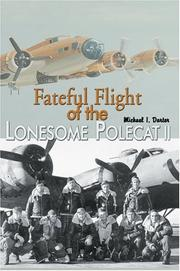 Fateful Flight of the Lonesome Polecat II by Michael I. Darter
