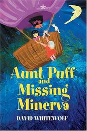 Cover of: Aunt Puff and Missing Minerva | David Whitewolf