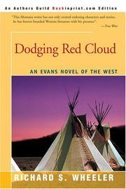 Cover of: Dodging Red Cloud: An Evans Novel of The West