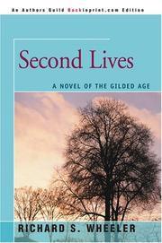 Cover of: Second Lives: A Novel of the Gilded Age