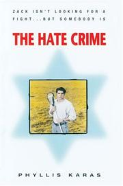Cover of: The Hate Crime | Phyllis Karas