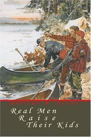 Real Men Raise Their Kids by Matthew W. Koven