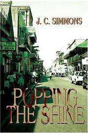 Cover of: Popping the Shine | J C Simmons