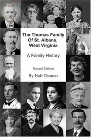 Cover of: The Thomas Family Of St. Albans, West Virginia: A Family History