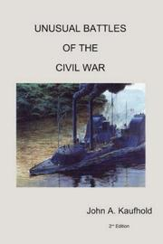 Cover of: Unusual Battles of the Civil War | John A. Kaufhold