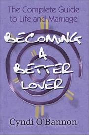 Cover of: Becoming a Better Lover | Cyndi O