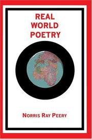 Cover of: Real World Poetry | Norris Ray Peery