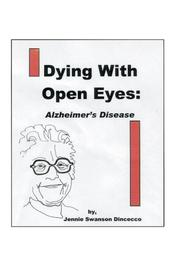 Cover of: Dying With Open Eyes | Jennie Swanson Dincecco