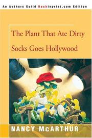 Cover of: The Plant That Ate Dirty Socks Goes Hollywood | Nancy McArthur