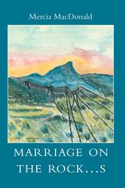 Cover of: Marriage on the Rock...s | Mercia J. Macdonald
