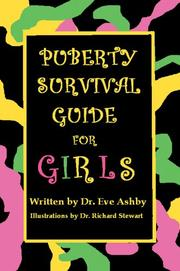 Cover of: Puberty Survival Guide for Girls | Dr. Eve Anne Ashby