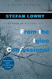 Cover of: From the Igloo Confessional | Stefan Lowry