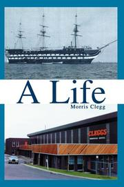 Cover of: A Life | Morris Clegg