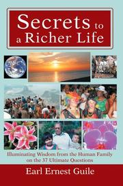 Cover of: Secrets to a Richer Life | Earl Ernest Guile