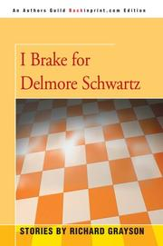 Cover of: I brake for Delmore Schwartz