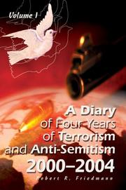 Cover of: A Diary of Four Years of Terrorism and Anti-Semitism | Robert R. Friedmann