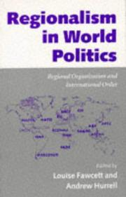 Cover of: Regionalism in world politics |