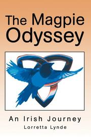 Cover of: The Magpie Odyssey | Lorretta Lynde