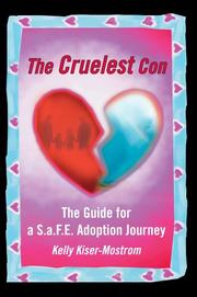 Cover of: The Cruelest Con | Kelly Kiser-Mostrom