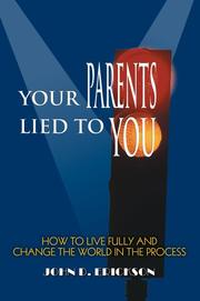 Cover of: Your Parents Lied to You