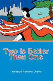 Cover of: Two is Better Than One | Yolanda Romero Dorta