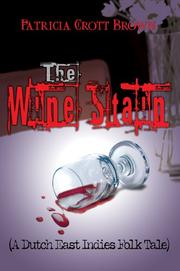 Cover of: The Wine Stain | Patricia Crott Brown