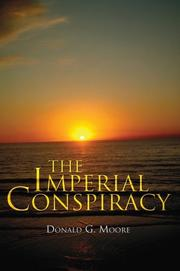 Cover of: The Imperial Conspiracy | Donald G. Moore