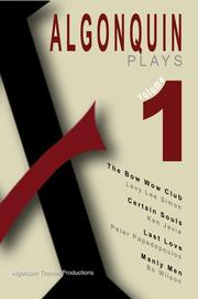 Cover of: Algonquin Plays Volume One | Algonquin Theater Productions