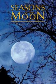 Cover of: Seasons of the Moon | David C Smith