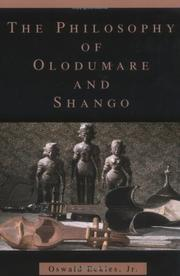 Cover of: The Philosophy of Olodumare and Shango | Oswald Eckles Jr