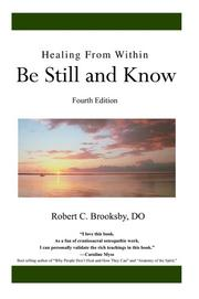 Cover of: Healing From Within Be Still and Know | Robert C. Brooksby DO