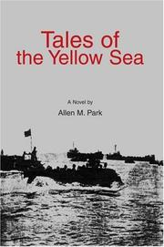 Cover of: Tales of the Yellow Sea | Allen M Park